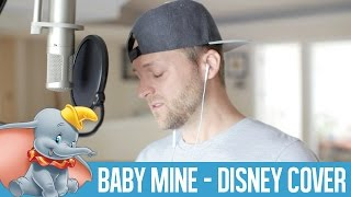 Baby Mine - Dumbo {Disney Cover}