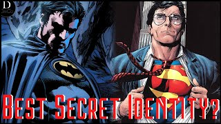 BATMAN Or SUPERMAN- Whos Got The Better Secret Identity?