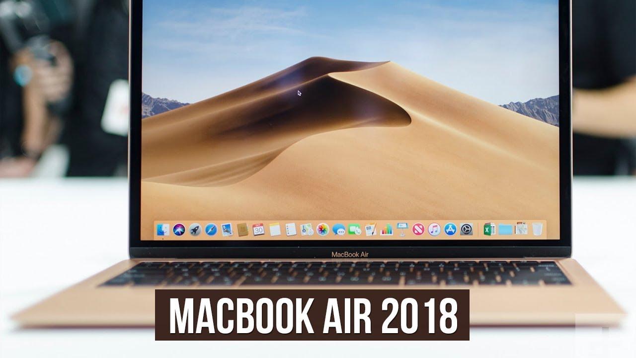 Mở hộp Macbook Air 2018: Trên tay đánh giá nhanh
