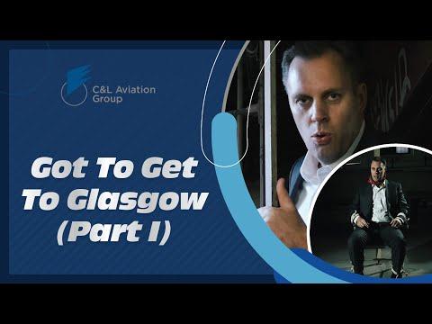 Got To Get To Glasgow (Part I)