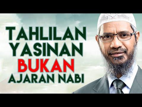 Video Zakir Naik - Tahlilan dan Yasinan Bid'ah?