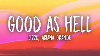 Lizzo, Ariana Grande - Good As Hell (Lyrics) - YouTube
