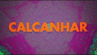 Elba Ramalho: CALCANHAR  (Lyric Oficial)
