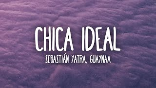 Sebastían Yatra - Chica Ideal Feat. Guyanaa