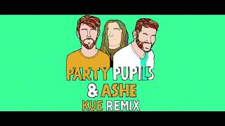 Party Pupils & MAX   Love Me For The Weekend (with Ashe) [Kue Remix]