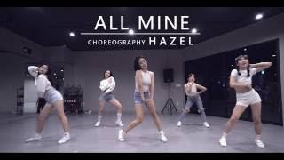 All Mine - F(x)에프엑스 / Choreography . HAZEL