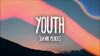 Shawn Mendes   Youth (Lyrics) Ft. Khalid