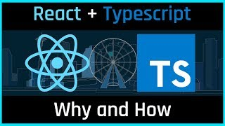 React Typescript Tutorial - Why and How (get started now!)