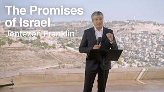 The Promises of Israel | Jentezen Franklin