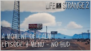 A Moment of Calm - Episode 4 Menu [NO HUD]