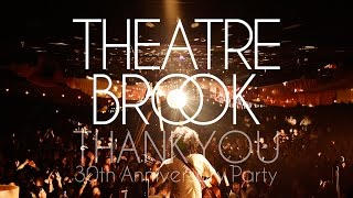 THEATRE BROOK『THANK YOU~シアターブルック結成30周年記念PARTY』ライブDigest