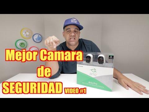 Arlo Pro (ESPANOL) Mejor Camara de Seguridad VIDEO #1