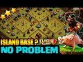 HOW TO 3 STAR  FAMOUS ISLAND BASE - TH10 WAR BASE! TH10 WAR ATTACK STRATEGY!! - CLASH OF CLANS(COC)