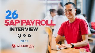 TOP 15 SAP Payroll Interview Questions and Answers 2019 Part-2 | SAP Payroll Questions | Wisdom Jobs