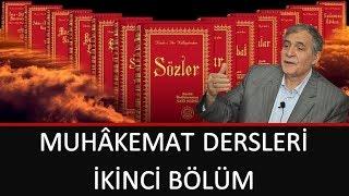 Prof. Dr. Şener Dilek - Muhâkemat - 02 - Cümle Tahiyyat, Ol Hâkim-i Ezel Ve Hakîm-i Ezelî...