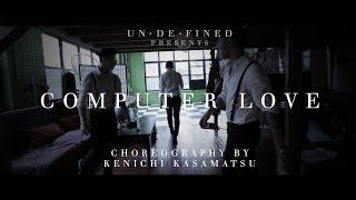 Computer Love by Mario @MarioSoulTruth || Kenichi Kasamatsu Choreography @kendabeatz