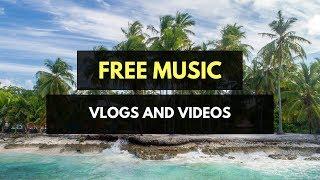 (Free Music for Vlogs) LiQWYD - Feel It