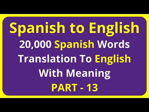 Translation of 20,000 Spanish Words To English Meaning - PART 13 | spanish to english translation