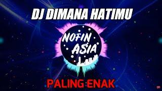Download DJ SANTAI SLOW REMIX FULL BASS TERBARU - DIMANA HATIMU (PAPINKA) Mp3