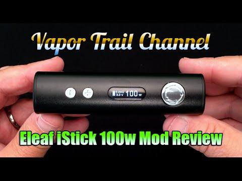 Eleaf iStick 100w Review & Giveaway (100w & 40w Temp Control)