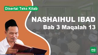 Kitab Nashaihul Ibad # Bab 3 Maqalah 13 # KH. Ahmad Bahauddin Nursalim