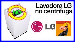 Lavadora LG NO CENTRIFUGA 😯 ➡️ Solución FÁCIL 👍 #2
