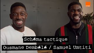 OUSMANE DEMBÉLÉ  SAMUEL UMTITI ⭐️⭐️ | Schéma Tactique 📃🖍 | Team Orange Football #TeamOrange