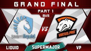 Liquid vs VP Grand Final China Supermajor 2018 Highlights Dota 2 - Part 1