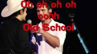 Chuck wicks - Old School (with lyrics)