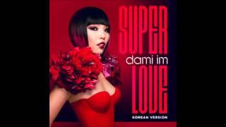 Dami Im (임다미) - Super Love (Korean Ver.) (한국어 버전)