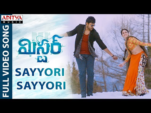 Sayyori Sayyori Full Video Song HD   Mister Movie Songs   Varun Tej   Lavanya