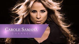 تحميل اغاني Carole Samaha - Ma Bakhaf / كارول سماحة - ما بخاف MP3