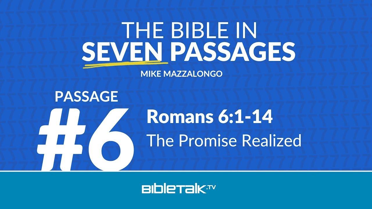 6. Passage #6 – Romans 6:1-14