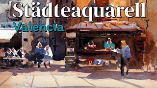 Städteaquarell - Valencia | Schritt für Schritt Tutorial
