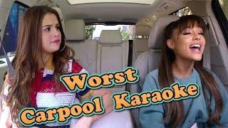 Selana Gomez & Ariana Grande - Worst Carpool Karaoke