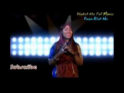 Daga Allah Ne   Hausa Music and Dance Track
