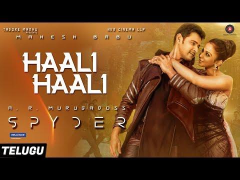 Download Haali Haali (Telugu) - Spyder   Mahesh Babu & Rakul Preet Singh   AR Murugadoss   Harris Jayaraj HD Video