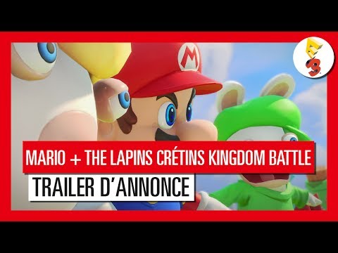 Mario + The Lapins Crétins Kingdom Battle - Trailer d'Annonce E3 2017
