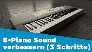 E-Piano Sound in 3 Schritten verbessern || 28 Tipps in 30 Tagen