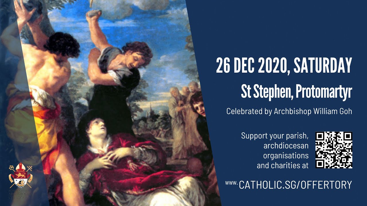 Catholic Mass Today Online Saturday 26th December 2020 - St Stephen, Protomartyr