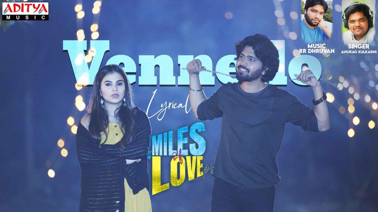 Vennello Lyrics - Miles of love Lyrics in Telugu and English