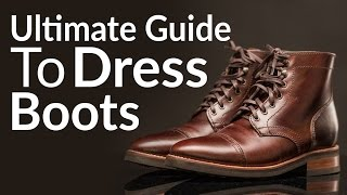 Ultimate Guide To Buying Mens Dress Boots | Different Boot Styles | Chelsea | Chukka | Lace-Up