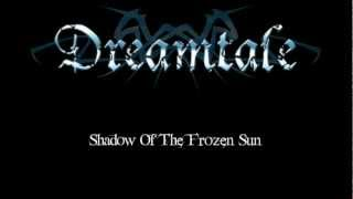 Dreamtale - Shadow Of The Frozen Sun