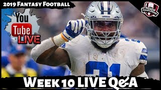 2019 Fantasy Football Advice - LIVE Q&A Answering Your Week 10 Fantasy Football Questions