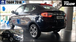 Tata Tigor 2018 Top Model XZ+ Detailed Review with On Road Price | New Tigor 2018 Facelift