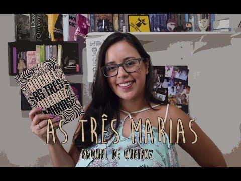 {euLi} As três Marias - Raquel de Queiroz