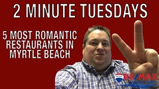 Most Romantic Dinners In Myrtle Beach