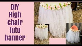 How to make TUTU BANNER  for high chair/ tutu skirt banner / tutu high chair banner /DIY tutu banner