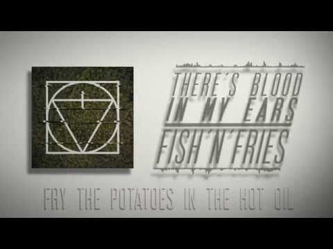 There's Blood in my Ears - There's Blood In My Ears - Fish'n'Fries [Official Lyric Video]