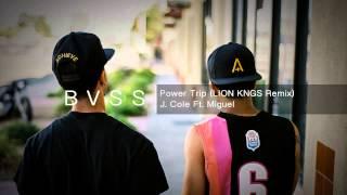 Power Trip (LION KNGS Remix) - J. Cole Feat. Miguel [Trap]